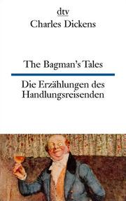 The Bagman's Tales/Die Erzählungen des Handlungsreisenden