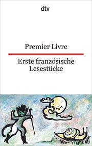 Premier Livre, Erste französische Lesestücke