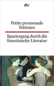 Petite promenade litteraire/Spaziergang durch die fanzösische Literatur