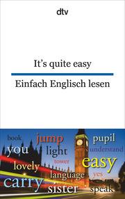 It's quite easy/Einfach Englisch lesen