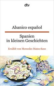 Abanico espanol/Spanien in kleinen Geschichten