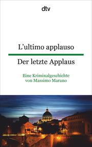 L'ultimo applauso/Der letzte Applaus