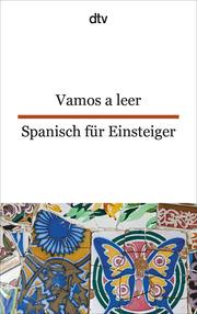 Vamos a leer - Spanisch für Einsteiger