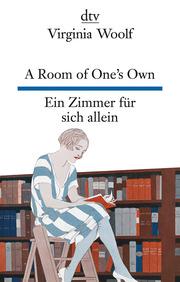 A Room of One's Own/Ein Zimmer für sich allein