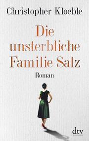 Die unsterbliche Familie Salz - Cover