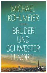 Bruder und Schwester Lenobel - Cover
