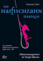 Die Haifischzahnstrategie