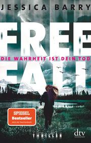 Freefall - Die Wahrheit ist dein Tod - Cover