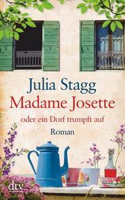 Madame Josette oder ein Dorf trumpft auf - Cover