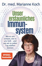 Unser erstaunliches Immunsystem