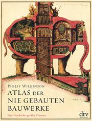 Atlas der nie gebauten Bauwerke - Cover