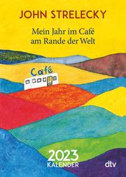 Mein Jahr im Café am Rande der Welt 2023