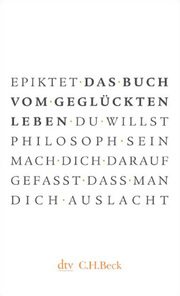 Epiktet - Das Buch vom geglückten Leben