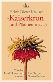 'Kaiserkron und Päonien rot...'