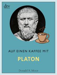 Auf einen Kaffee mit Platon