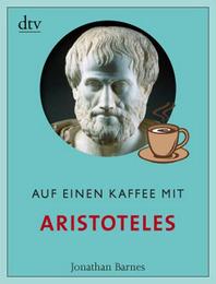 Auf einen Kaffee mit Aristoteles