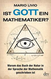Ist Gott ein Mathematiker?