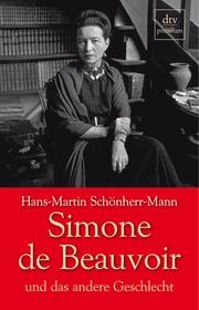 Simone de Beauvoir und das andere Geschlecht - Cover