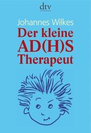 Der kleine AD(H)S-Therapeut
