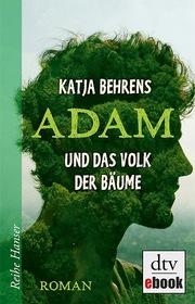 Adam und das Volk der Bäume