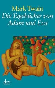 Die Tagebücher von Adam und Eva