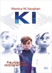 K.I. - Freundschaft vorprogrammiert