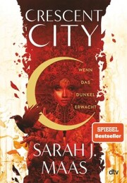 Crescent City 1 - Wenn das Dunkel erwacht