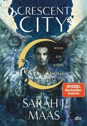 Crescent City 2 - Wenn ein Stern erstrahlt