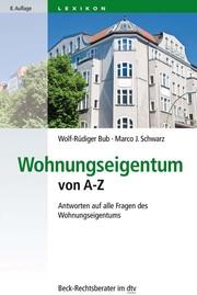 Wohnungseigentum von A-Z