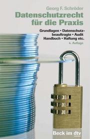 Datenschutzrecht für die Praxis