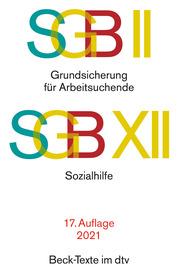 SGB II: Grundsicherung für Arbeitsuchende/SGB XII: Sozialhilfe