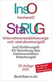 Insolvenzordnung (InsO)/Unternehmensstabilisierungs- und -restrukturierungsgesetz (StaRUG)