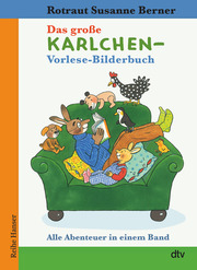 Das große Karlchen-Vorlese-Bilderbuch, Alle Abenteuer in einem Band