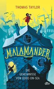 Malamander, Die Geheimnisse von Eerie-on-Sea