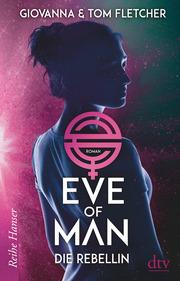 Eve of Man - Die Rebellin - Cover