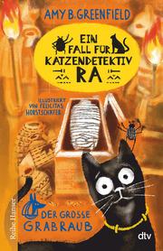 Ein Fall für Katzendetektiv Ra , Der große Grabraub