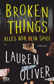 Broken Things - Alles nur (k)ein Spiel - Cover