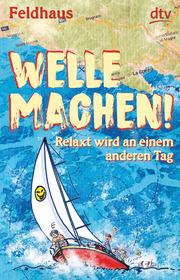 Welle machen! Relaxt wird an einem anderen Tag - Cover