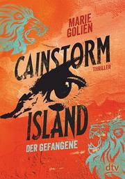 Cainstorm Island - Der Gefangene