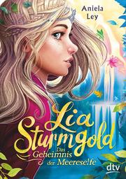 Lia Sturmgold - Das Geheimnis der Meereselfe - Cover