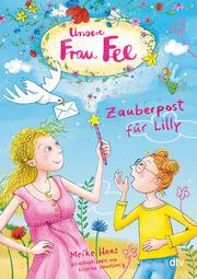 Unsere Frau Fee - Zauberpost für Lilly