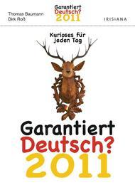 Garantiert Deutsch?