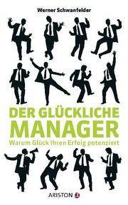 Der glückliche Manager