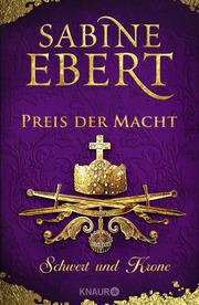 Schwert und Krone - Preis der Macht - Cover