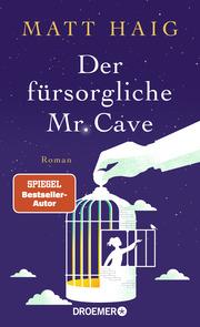 Der fürsorgliche Mr. Cave