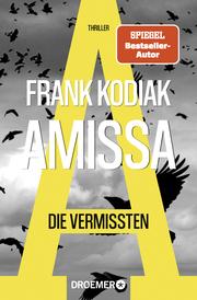 Amissa - Die Vermissten