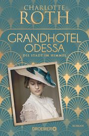 Grandhotel Odessa - Die Stadt im Himmel