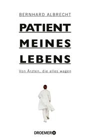Patient meines Lebens