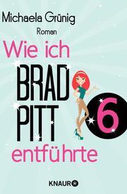 Wie ich Brad Pitt entführte 6