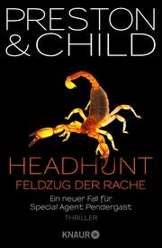 Headhunt - Feldzug der Rache